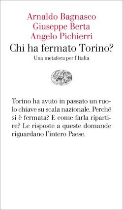 Chi ha fermato Torino?