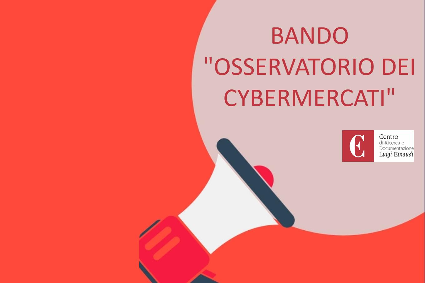 Bando Centro Einaudi 2020: Osservatorio dei cybermercati/Scadenza prorogata al 30 luglio